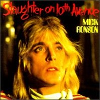 Mick Ronson : Slaughter On Tenth Avenue