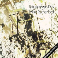 Mike Rutherford : Smallcreep's Day